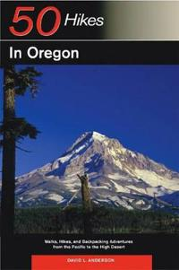Explorer's Guide 50 Hikes in Oregon