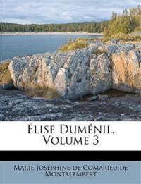 Élise Duménil, Volume 3