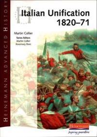 Heinemann Advanced History: Italian Unification 1820-71