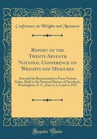 Report of the Twenty-Seventh National Conference on Weights and Measures