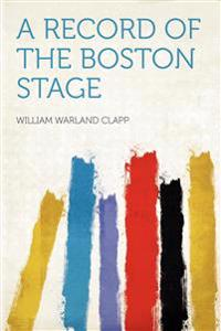 A Record of the Boston Stage