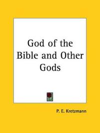 God of the Bible and Other Gods  1943