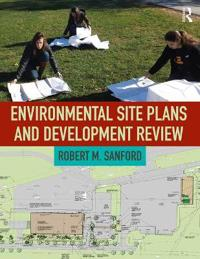 Environmental Site Plans and Development Review