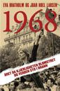 1968: året da kjærligheten blomstret og verden sto i brann