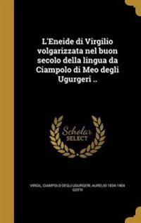 ITA-LENEIDE DI VIRGILIO VOLGAR