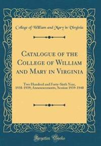 Catalogue of the College of William and Mary in Virginia