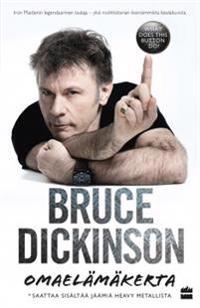 Bruce Dickinson - (Signeerattu) Omaelämäkerta