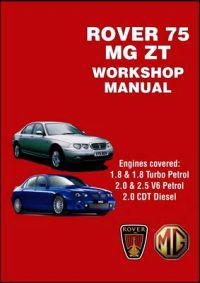 Rover 75 and MG ZT Workshop Manual