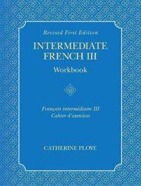 Intermediate French III Workbook