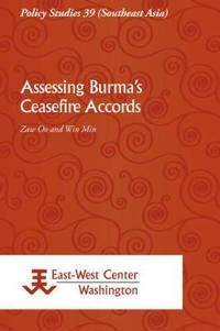 Assessing Burma's Ceasefire Accords