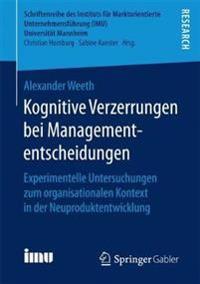 Kognitive Verzerrungen Bei Managemententscheidungen