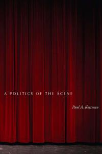 A Politics of the Scene