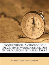 Biographisch, Anthologisch En Critisch Woordenboek Der Nederduitsche Dichters, Part 1
