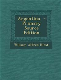 Argentina  - Primary Source Edition