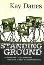 Standing Ground: An Imprisoned Couple's Struggle for Justice Against a Communist Regime
