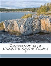 Oeuvres completes d'augustin cauchy Volume 9