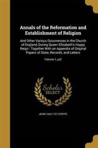 ANNALS OF THE REFORMATION & ES