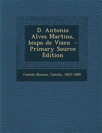 D. Antonio Alves Martins, bispo de Vizeu