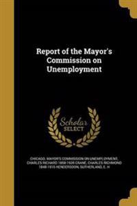 REPORT OF THE MAYORS COMM ON U