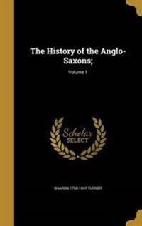 HIST OF THE ANGLO-SAXONS V01