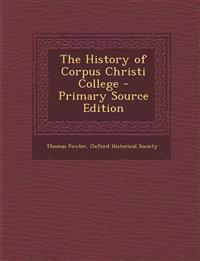 History of Corpus Christi College