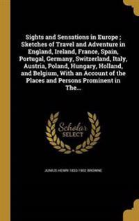 SIGHTS & SENSATIONS IN EUROPE