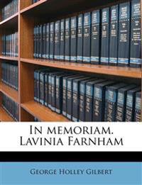 In memoriam. Lavinia Farnham