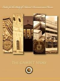 The Gambit Story (Center for the Study of National Reconnaissance Classics Series)