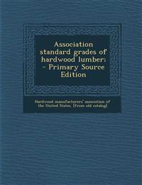 Association standard grades of hardwood lumber;