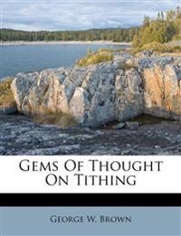 Gems Of Thought On Tithing