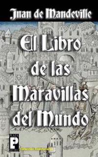 El Libro de Las Maravillas del Mundo
