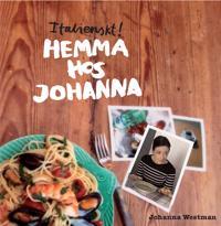 Italienskt! Hemma hos Johanna