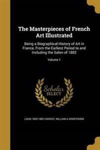MASTERPIECES OF FRENCH ART ILL