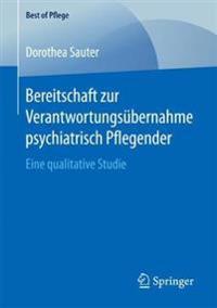 Bereitschaft Zur Verantwortungsübernahme Psychiatrisch Pflegender