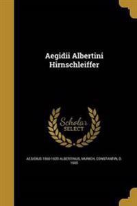 GER-AEGIDII ALBERTINI HIRNSCHL