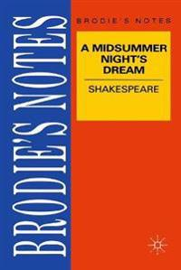 Shakespeare: A Midsummer Night's Dream