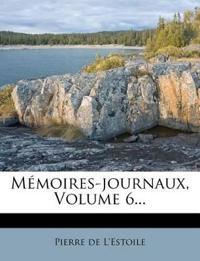 Mémoires-journaux, Volume 6...