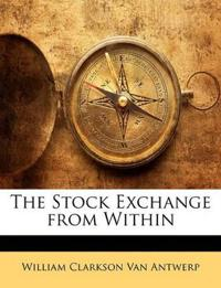 The Stock Exchange from Within