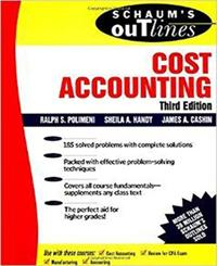 Schaum's Outline of Theory and Problems of Cost Accounting
