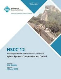 Hscc 12 Proceedings of the 15th ACM International Conference on Hybrid Systems