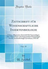 Zeitschrift Fu¨r Wissenschaftliche Insektenbiologie, Vol. 15