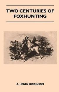 Two Centuries of Foxhunting