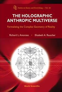 The Holographic Anthropic Multiverse