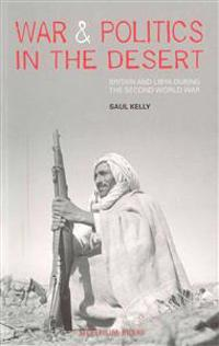 War & Politics in the Desert
