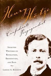 Henry Hotze, Confederate Propagandist