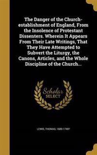 DANGER OF THE CHURCH-ESTABLISH