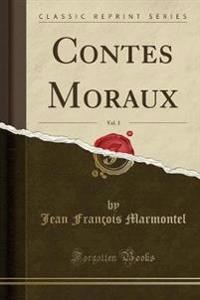 Contes Moraux, Vol. 3 (Classic Reprint)