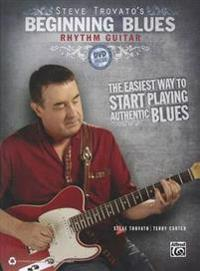 Steve Trovato's Beginning Blues Rhythm Guitar [With DVD]