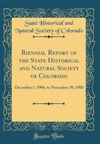 Biennial Report of the State Historical and Natural Society of Colorado