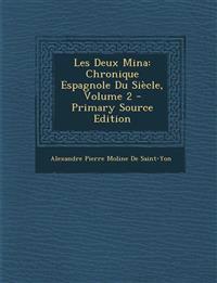 Les Deux Mina: Chronique Espagnole Du Siècle, Volume 2